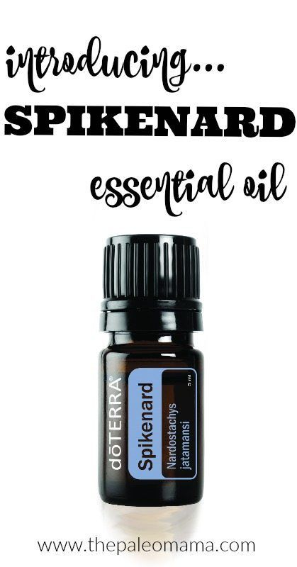 Introducing Spikenard Essential Oil https://thepaleomama.com/2016/09/29/spikenard-essential-oil/