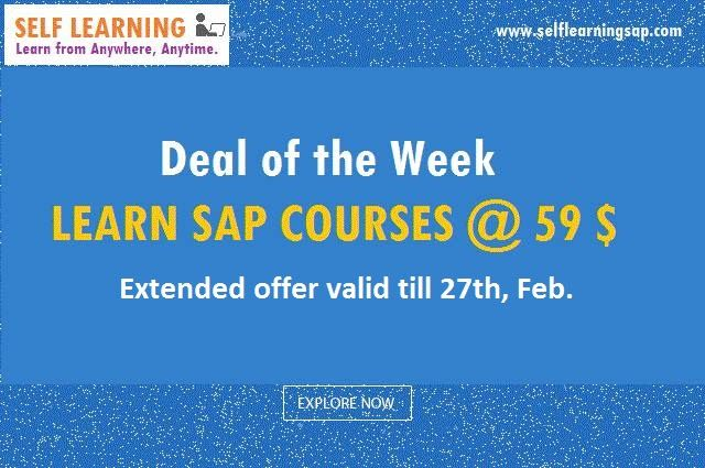 Extended Offer- Learn SAP Course @ 59 $ Only - Valid till 27th, Feb .view details @ http://www.selflearningsap.com