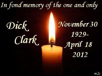 DICK CLARK WILL BE MISSED. THANK YOU FOR THE MANY FOND MEMORIES.