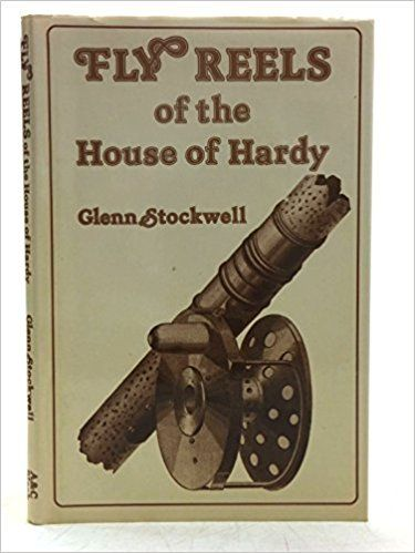 Amazon.co.jp: Fly Reels of the House of Hardy: Glenn Stockwell: 洋書