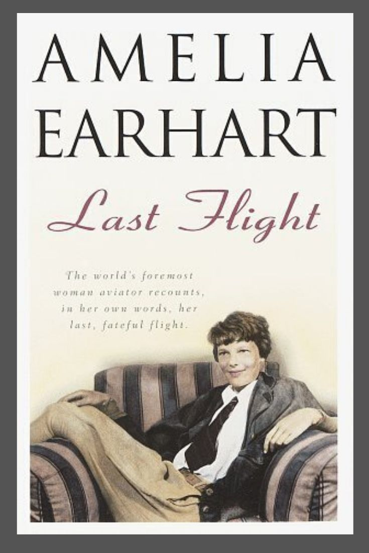 Amelia earhart last flight book amelia earhart book