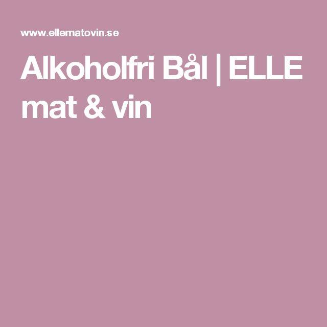 Alkoholfri Bål | ELLE mat & vin