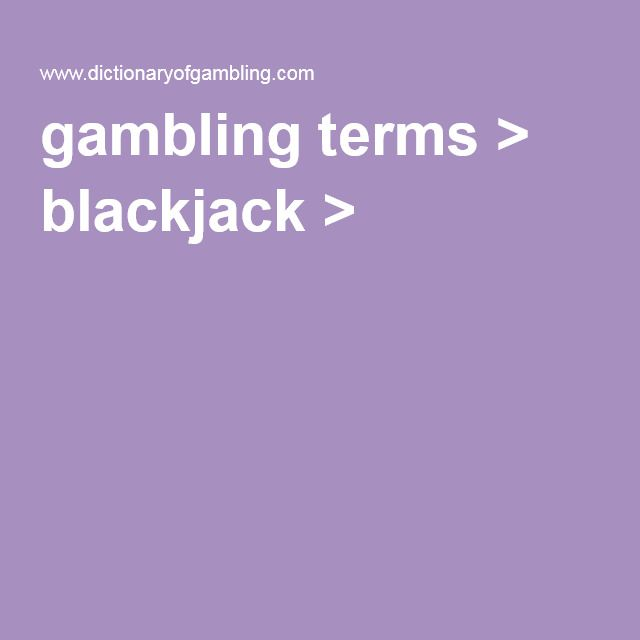 gambling terms > blackjack > s