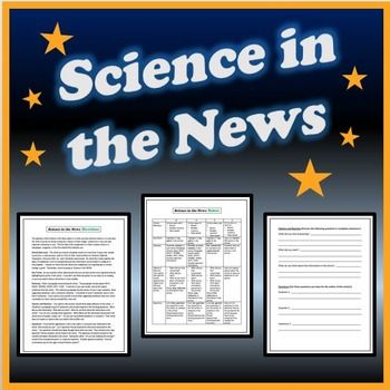 """Reading in the Content Areas:Science in the News Ready-to-go Project for Informational Text and Close Reading.Students find, read, and respond to nonfiction articles that are science based. Relates to ELA Common Core standards for nonfiction and can be used for various grade levels as a """"close reading"""" activity."""