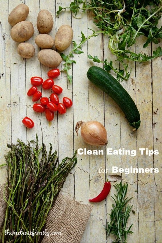 Clean Eating Tips for Beginners is the perfect guide to get you on the right path for your diet.