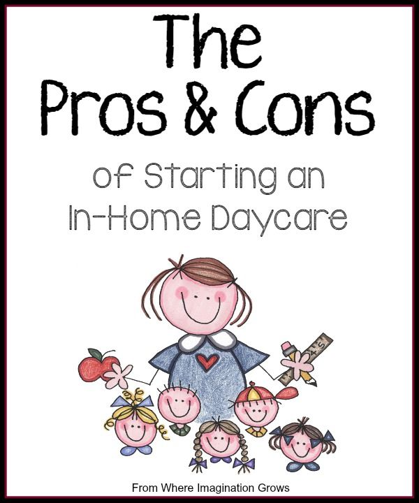 Pros and Cons of Starting an in home daycare! Tips for new daycare providers!