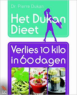 Het Dukan Dieet - Verlies 10 kilo in 60 dagen van Pierre Dukan | ISBN:9789045206837, verschenen: 2013, aantal paginas: 400 #dukan #dieet #pierre - Om zijn dieet nog toegankelijker te maken dan het al is, komt Dr. Pierre Dukan met de ultieme handleiding om zijn dieet nog beter vol te houden: Het Dukan Dieet: Verlies 10 kilo in 60 dagen...