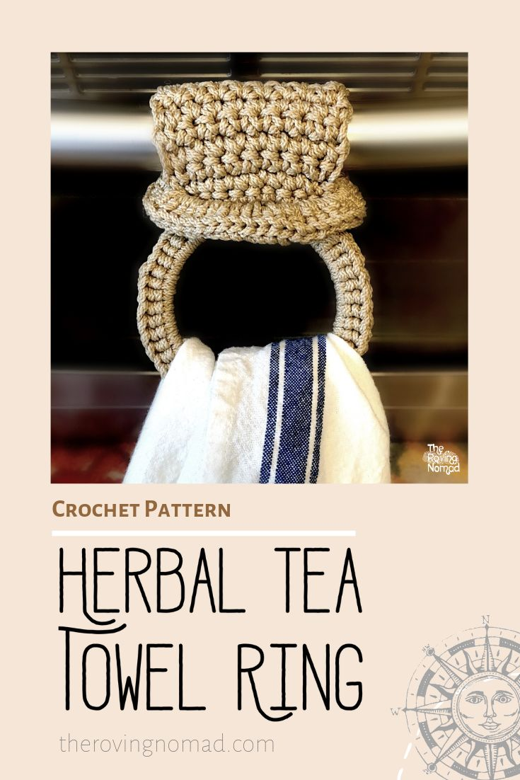 Herbal Tea Towel Ring – Crochet Pattern – The Roving Nomad