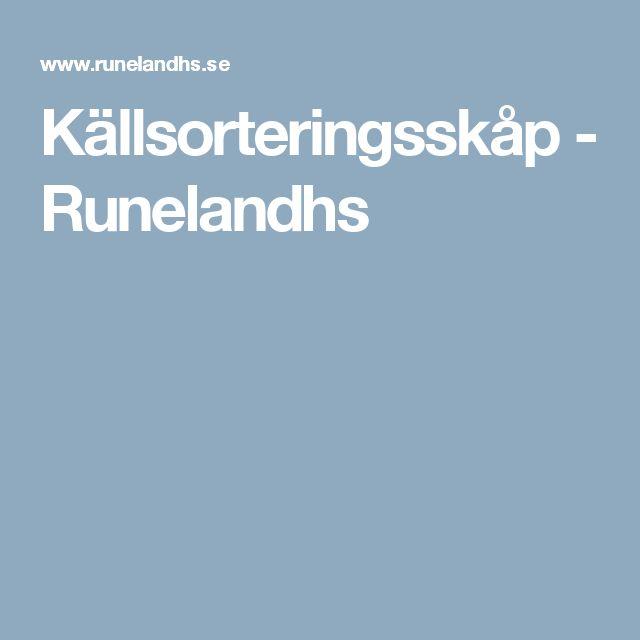 Källsorteringsskåp - Runelandhs