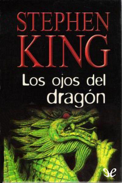 Los ojos del dragón - http://descargarepubgratis.com/book/los-ojos-del-dragon/