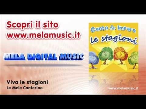 Viva le stagioni - Canzoni per bambini di Mela Music