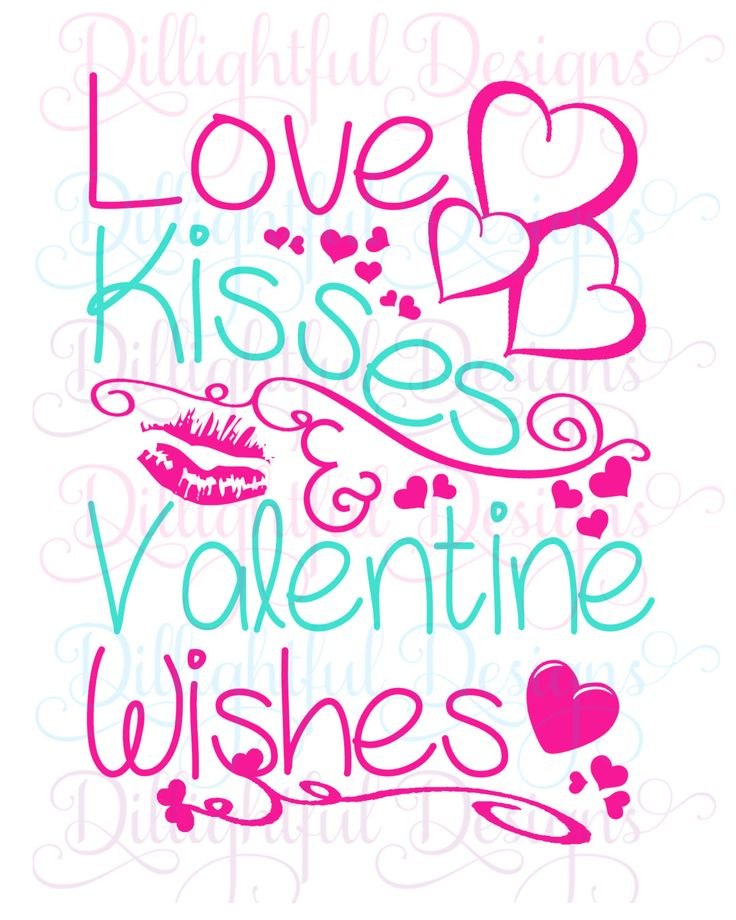 Valentine's Wishes - LOVE KISSES - Valentine Wishes Vinyl Download Sign Mug Heart by PickledDesigns on Etsy