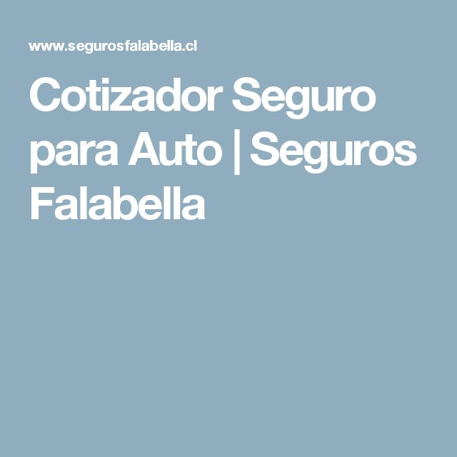 Cotizador Seguro para Auto   Seguros Falabella