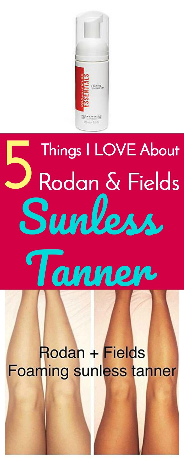 5 Things I love About Rodan & Fields Sunless Tanner
