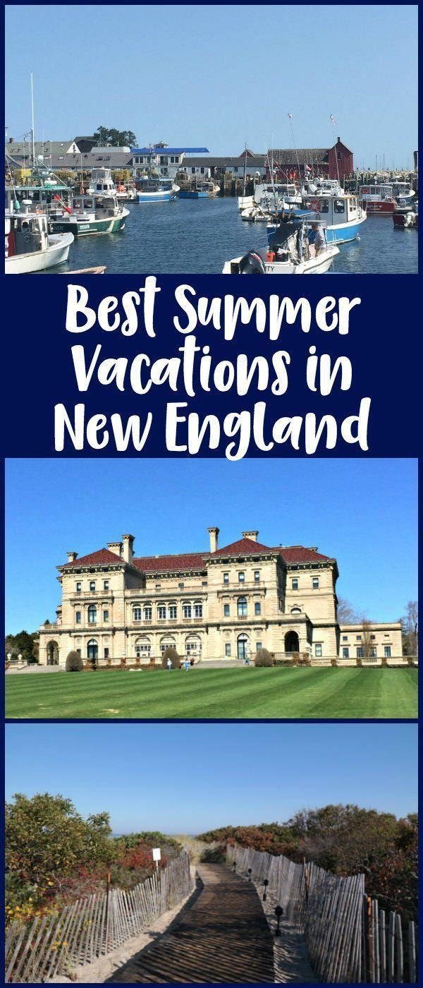 best summer vacations in new england | new england vacation ideas