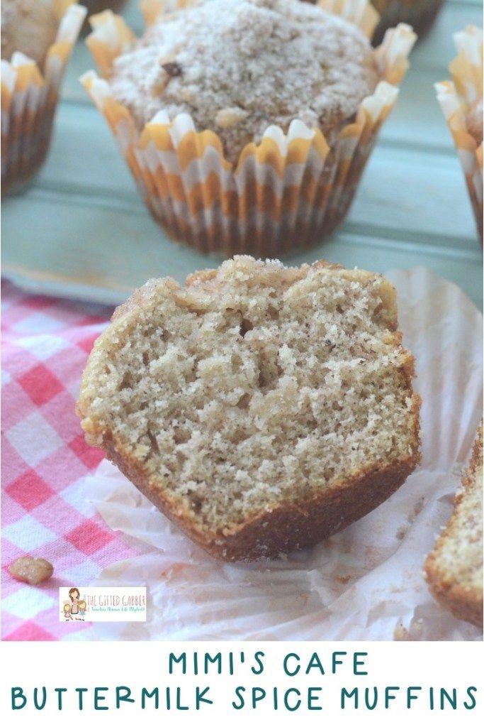 Mimi S Cafe Buttermilk Spice Muffins Recipe The Gifted Gabber Recipe Spice Muffin Recipe Buttermilk Recipes Spice Muffins