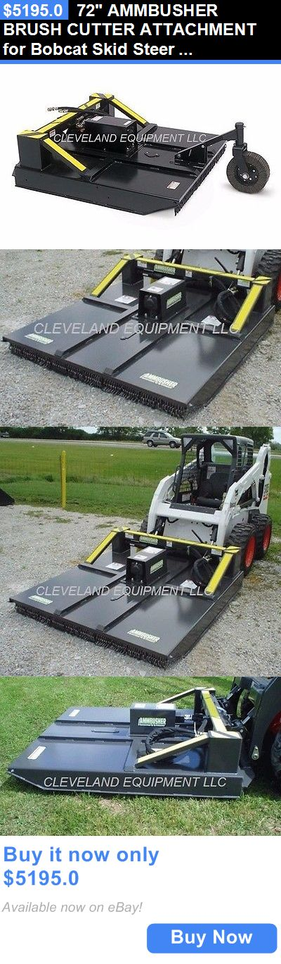 heavy equipment: 72 Ammbusher Brush Cutter Attachment For Bobcat Skid Steer Loader Rotary Mower BUY IT NOW ONLY: $5195.0