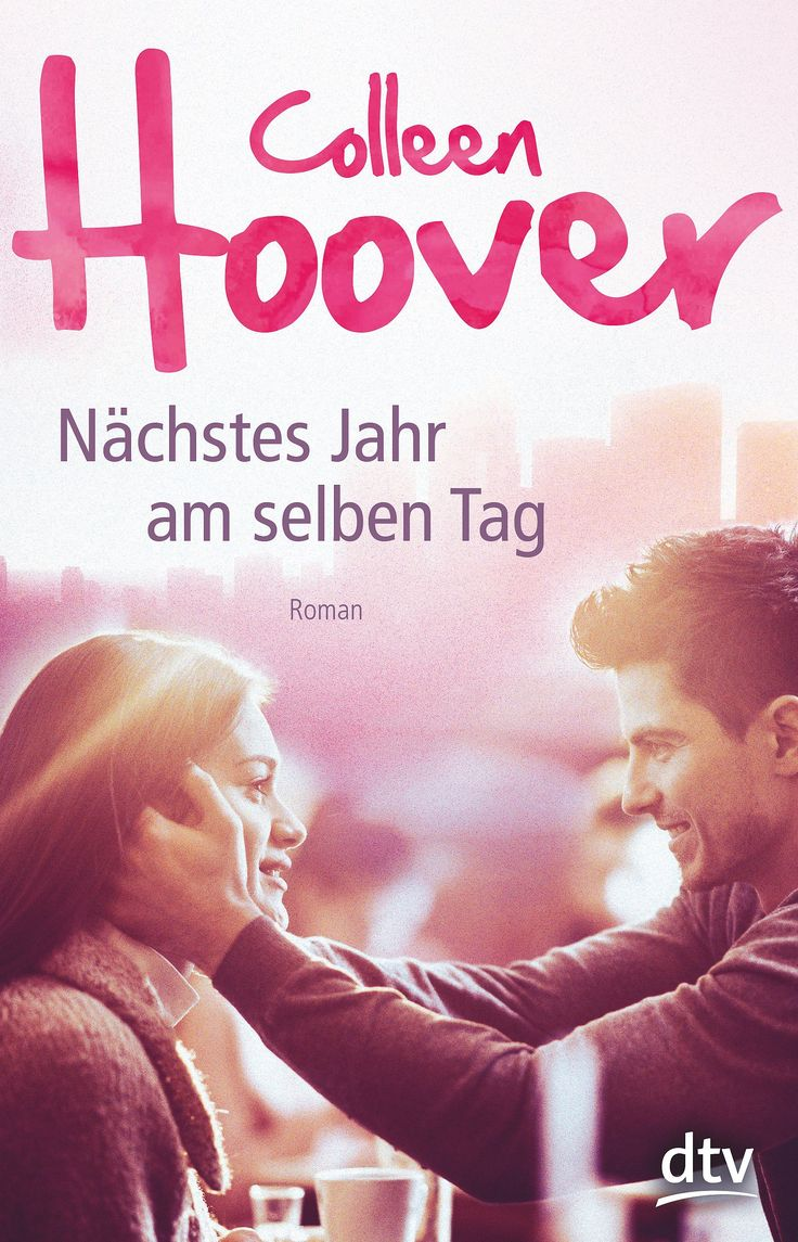 Colleen Hoover - Nächstes Jahr am selben Tag