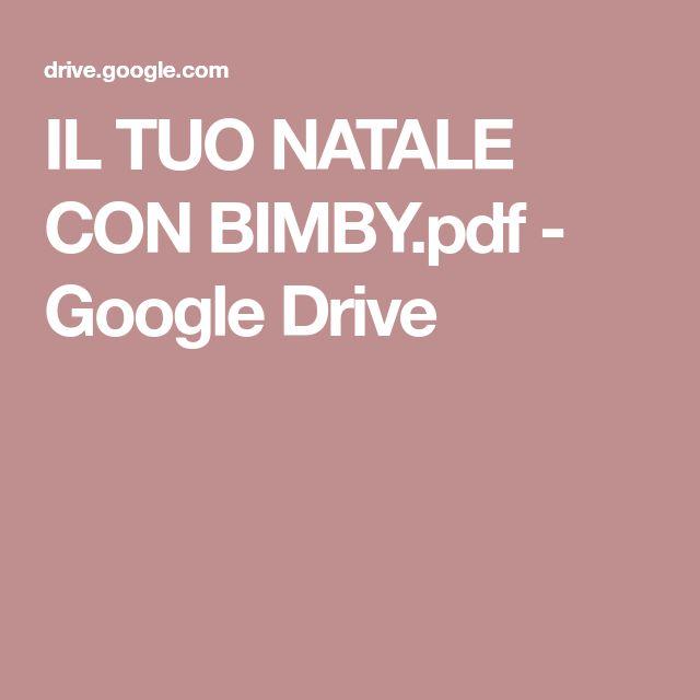IL TUO NATALE CON BIMBY.pdf - Google Drive