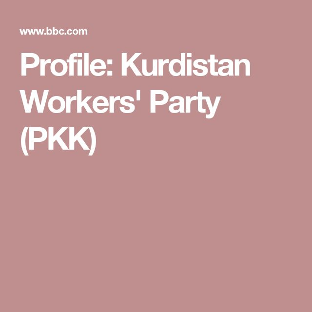 Profile: Kurdistan Workers' Party (PKK)The Kurdistan Workers' Party (PKK) has been a thorn in Turkey's side for decades. The group, which has Marxist-Leninist roots, was formed in the late 1970s and launched an armed struggle against the Turkish government in 1984, calling for an independent Kurdish state within Turkey. Since then, more than 40,000 people have died.