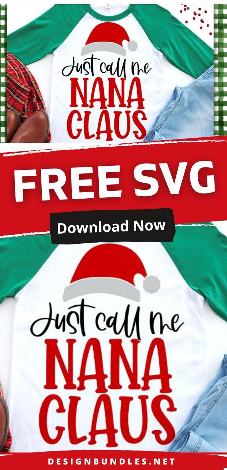 Free Christmas Nana Claus SVGs download Christmas svg