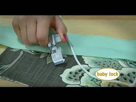 How cool is this! Make piping or stitch piping into a seam and finish the edge simultaneously with the Baby Lock Serger 5mm Cording Foot - YouTube