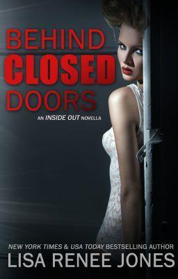 """""""Behind Closed Doors- READ FREE"""" by LisaReneeJones - """"…"""""""