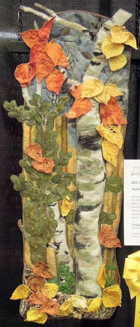 Autumn Glory by Trudy Cowan. This is a stunning art quilt. Looks like the Colorado forest in fall.