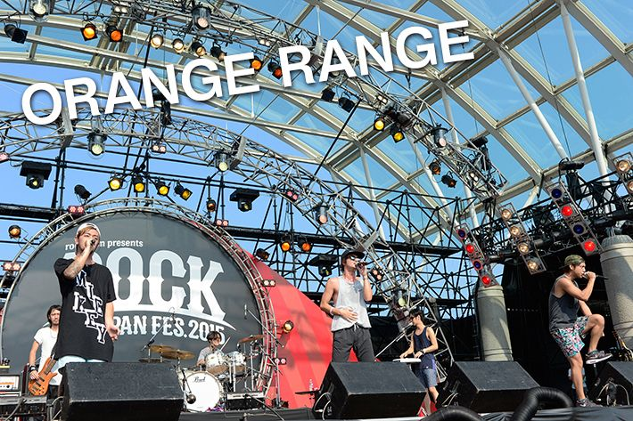 ORANGE RANGE | ROCK IN JAPAN FESTIVAL 2015| クイックレポート | RO69(アールオーロック) - ロッキング・オンの音楽情報サイト