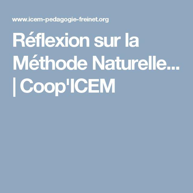 Réflexion sur la Méthode Naturelle... | Coop'ICEM