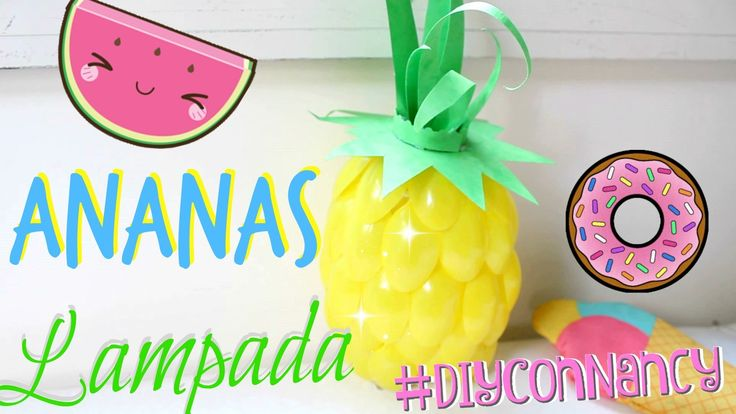 Costruiamo insieme UNA LAMPADA ANANAS! #DiyConNancy #RicicloCreativo