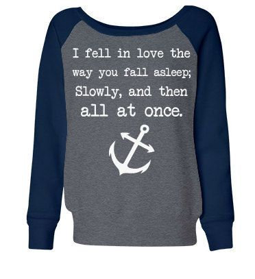The Fault in Our Stars quoted Sweatshirt.