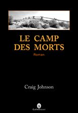 Le camp des morts de Craig Johnson