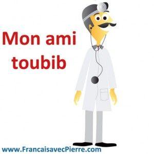 Le toubib. Podcast en français avec transcription. Francaisavecpierre
