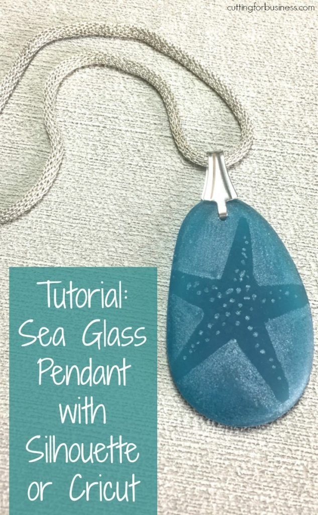 Tutorial: Sea Glass Jewelry with Silhouette Cameo or Cricut Explore and Dremel - by cuttingforbusiness.com