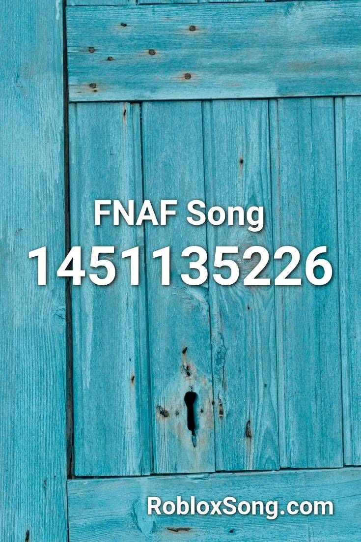Fnaf Song Roblox Id Roblox Music Codes In 2020 Fnaf Song