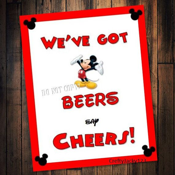 Mickey Mouse Birthday party signWe've got Beers by CraftyJacky123