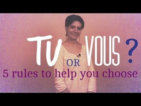 Tu or Vous? 5 rules to help you choose - YouTube