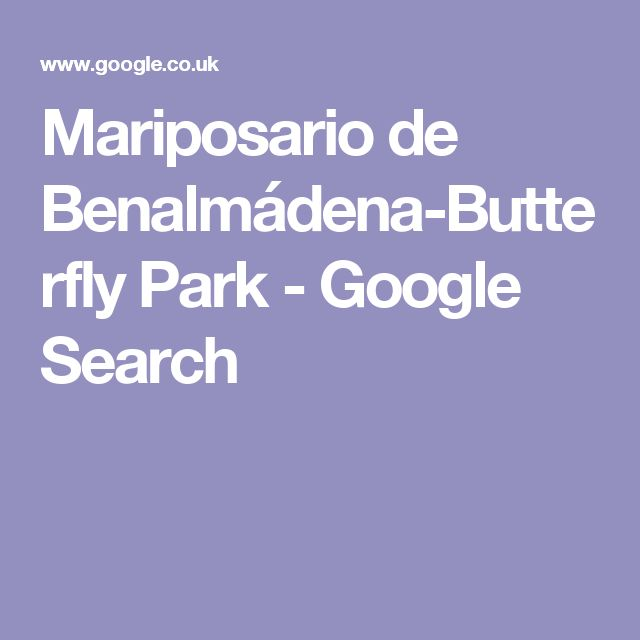 Mariposario de Benalmádena-Butterfly Park - Google Search