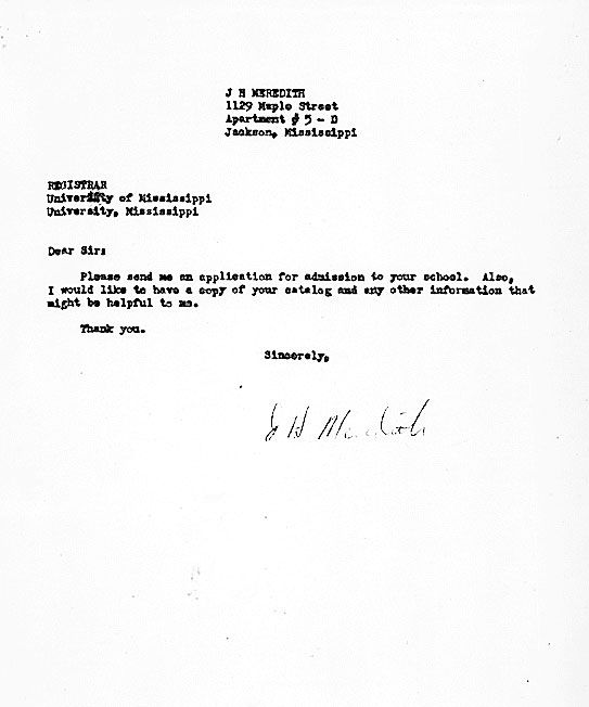 JAMES MEREDITH'S REQUEST FOR AN APPLICATION TO OLE MISS