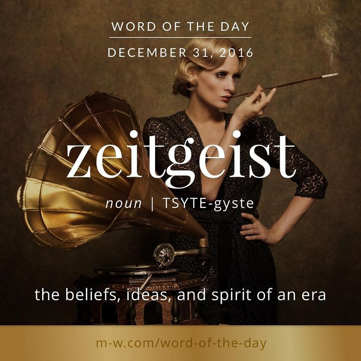 zeitgeist. #merriamwebster #dictionary #language