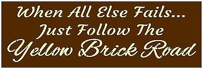 Primitive-Stencil-For-Signs-Quotes-Word-Yellow-Brick-Road-Wizard-of-Oz-809