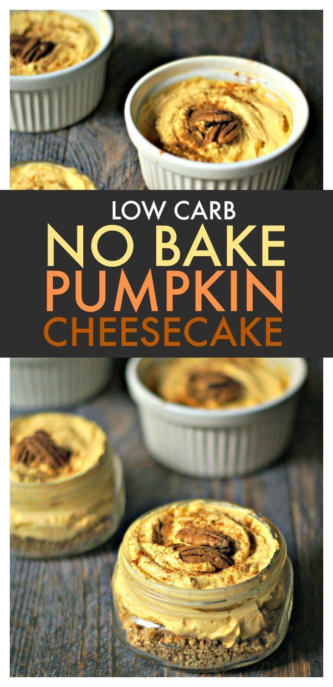 No Bake Low Carb Pumpkin Cheesecake - easy, tasty and low carb dessert!