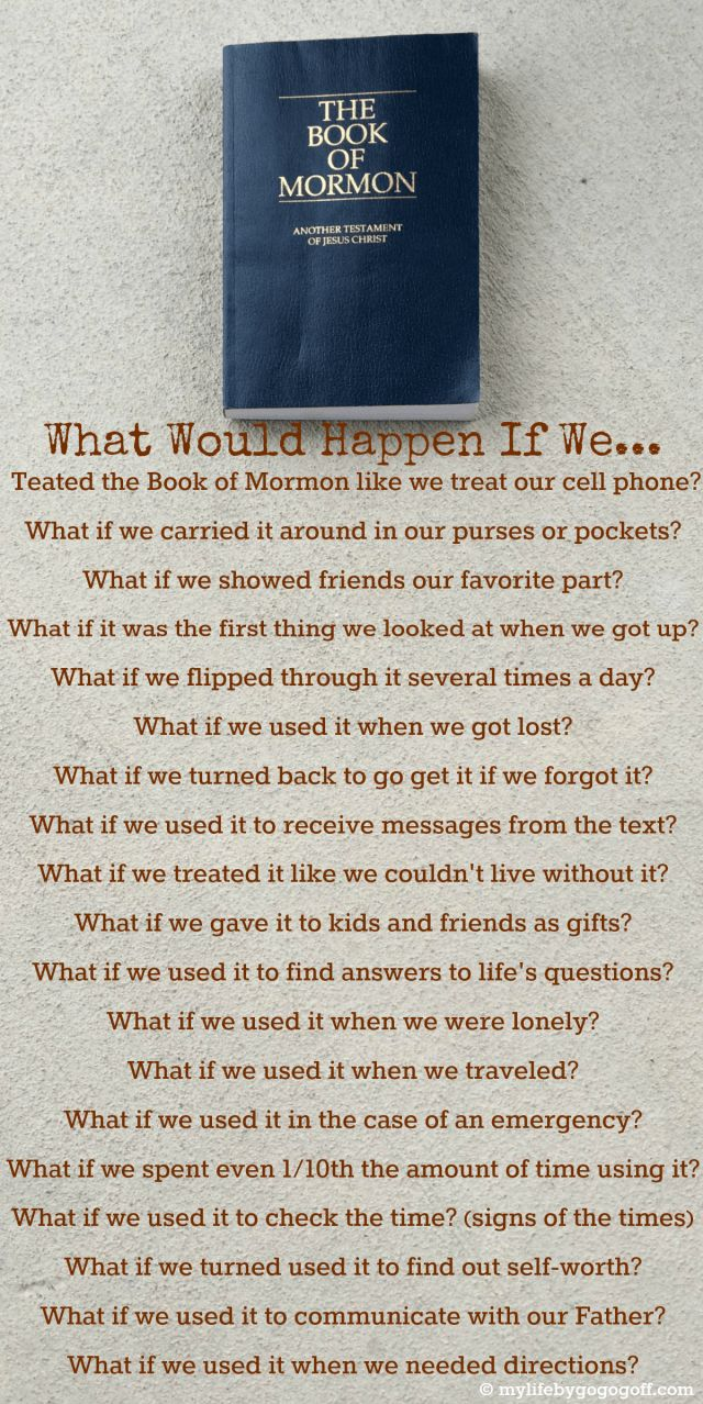 What would happen if we treated the Book of Mormon like we treat our cell phone?