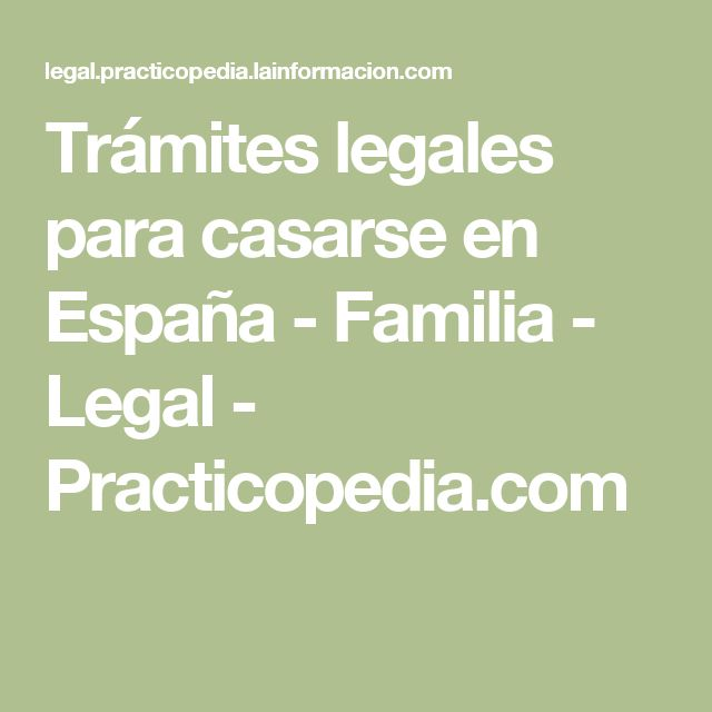 Trámites legales para casarse en España - Familia - Legal - Practicopedia.com