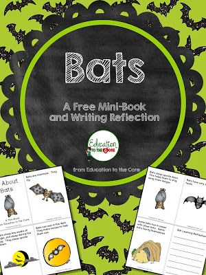 Education to the Core: Bats: A FREE Mini-Book and Writing Reflection.