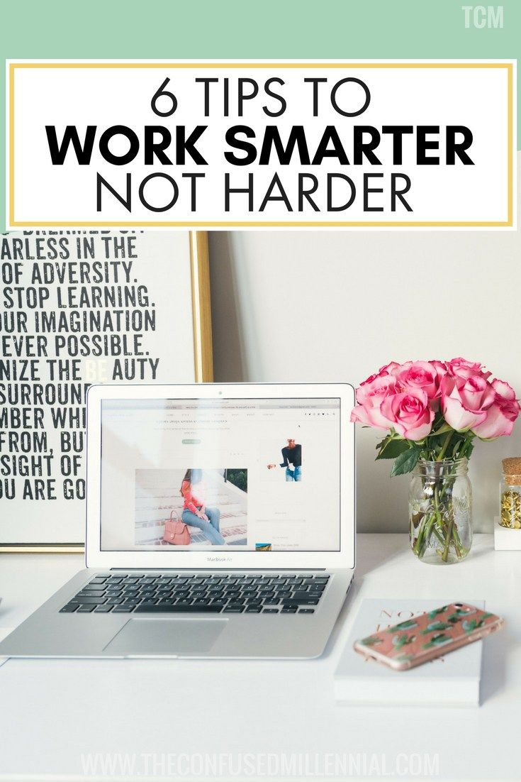 work smarter not harder quotes, career advice for twenty somethings, career tips for 20somethings, #worksmarter, #worksmarternotharder, #careeradvice, #careertips