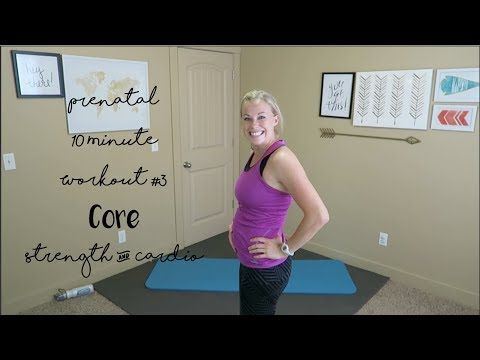 (91) Prenatal 10 Minute Workout #3: Core Strength & Cardio (20 weeks Pregnant) - YouTube #pregnantworkout