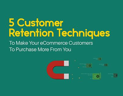 """Check out new work on my @Behance portfolio: """"5 Customer Retention Techniques"""" http://be.net/gallery/54025261/5-Customer-Retention-Techniques"""