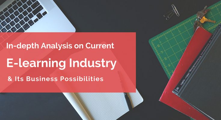 """The recent digital invasion into the conventional educational practices has paved the way for a particular stream of digital business we call """"E-learning"""". This industry has a big potential for new entrants."""